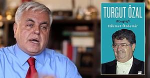 Hikmet Özdemir, Merhum Turgut Özal'ı anlattı