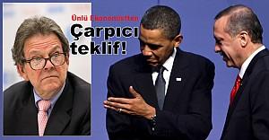 Obama'yı alın, Erdoğan'ı bize verin!