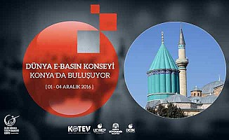 Dünya E-Basın Konseyi üyeleri Konya'da buluşuyor