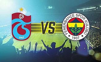 Fenerbahçe ile Trabzonspor'un 120. randevusu