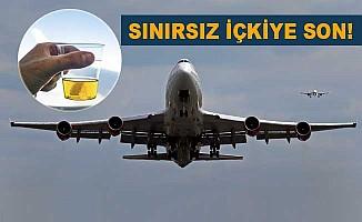 Uçaklarda alkole sınırlama geliyor