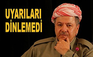 Dünya uyardı Barzani duymadı