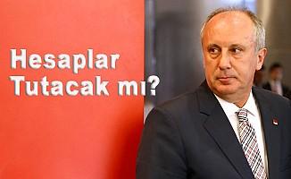 "CHP'de parti içi muhalefetten ""İnce"" hesaplar"