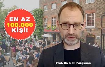 İngiliz Prof. Neil Ferguson Yine Uyardı!