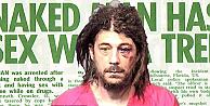 Çıplak adam, polis müdahale edince bakın neyle saldırdı!