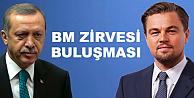 Erdoğan, Leonardo DiCaprio ile aynı toplantıda