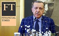 Financial Times: 'Erdoğan devrimini tamamlıyor'
