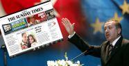Sunday Times: Türkiye AB'den uzaklaşıyor