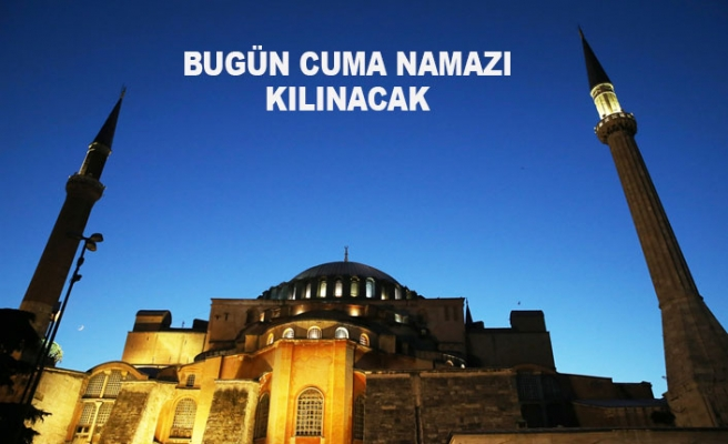 Ayasofya Camii İbadete Açılıyor