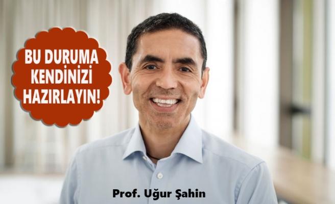 Prof. Uğur Şahin'den Virüs Gerçeği!