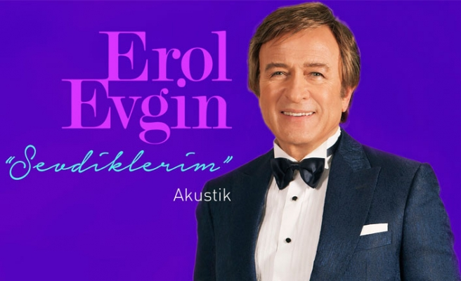 """Erol Evgin Yeni Albüm: """"Sevdiklerim"""""""