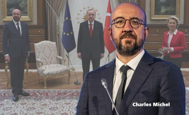 AB Konseyi Başkanı Michel'den, Türkiye Ziyaretindeki Protokol Açıklaması