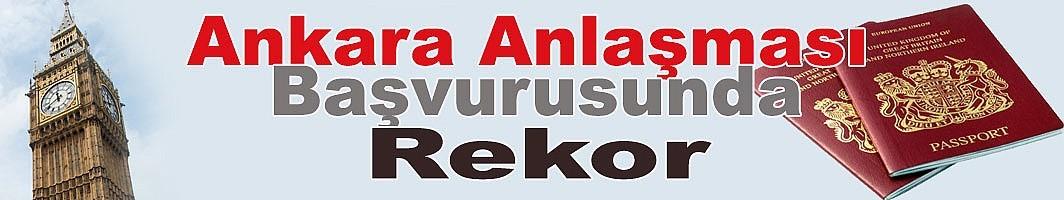 Ankara Anlaşması'na başvurularında rekor