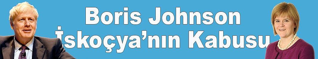 Boris Johnson gelirse İskoçya referanduma gidecek