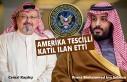 ABD İstihbaratı, Kaşıkçı Cinayetinde Prens Salman'ı...