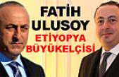 Çavuşoğlu, Büyükelçi Ulusoy'a görevini WhatsApp'tan tebliğ etti