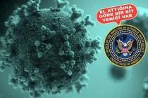 ABD İstihbaratı Koronavirüsü Kimin Üretmediğini Açıkladı!