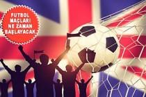 İngiltere'de Spor Müsabakalarının Tarihi Belli Oldu