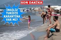 İngiltere'nin, Türkiye İçin Karantina Kararı!