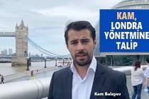 Londra Belediye Başkan Adayı Kam Destek Bekliyor