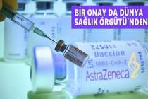 AstraZeneca Aşısına DSÖ'den Güçlü Destek