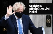 Boris Johnson'dan İtidal Çağrısı