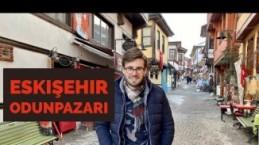 Tarık Karanfil, Eskişehir 'OdunPazarı'nı Anlatıyor