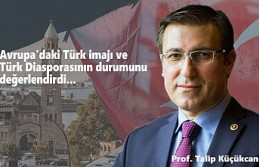 Küçükcan: Avrupa'daki 'Türkofobi'nin...
