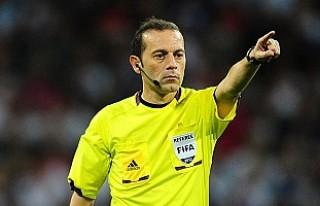 UEFA, Çakır'a Şampiyonlar Ligi'nde maç...