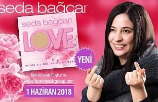 Seda Bağcan'ın 'Love' Albümü Müzik...