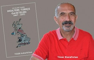Tözer Karafistan'ın 'İngiltere Türkçe Gazeteleri'...