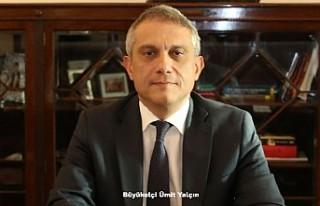"Büyükelçi Ümit Yalçın'dan ""Ankara..."