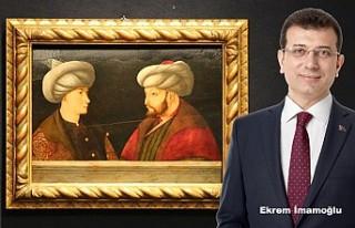İmamoğlu, Fatih Sultan Mehmet'in Portresine...