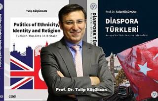 Prof. Küçükcan'dan İki Kitap: Diaspora Türkleri...