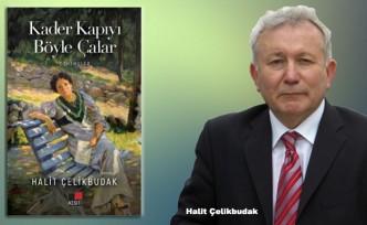 Halit Çelikbudak'ın yeni kitabı çıktı!