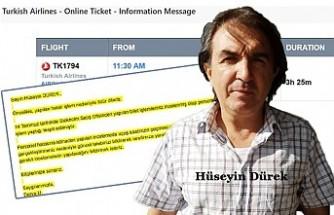 THY biletli yolcu Hüseyin Dürek havalimanında kaldı