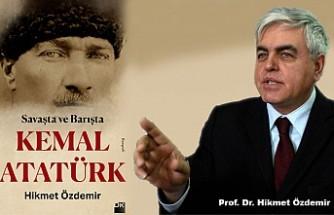 Hikmet Özdemir'in Beklenen Kitabı 'Kemal Atatürk' Biyografisi Yayımlandı