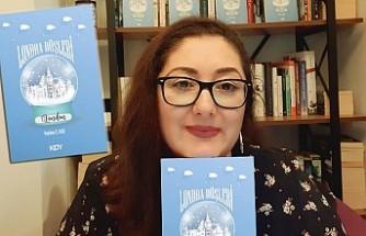 Neptün Emel Kosi'nin 'Londra Düşleri' Kitabı Çıktı