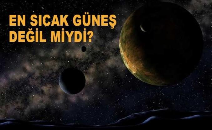 En sıcak gezegen yeni keşfedildi!