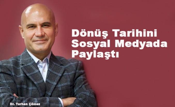 Turhan Çömez Türkiye'ye dönüyor