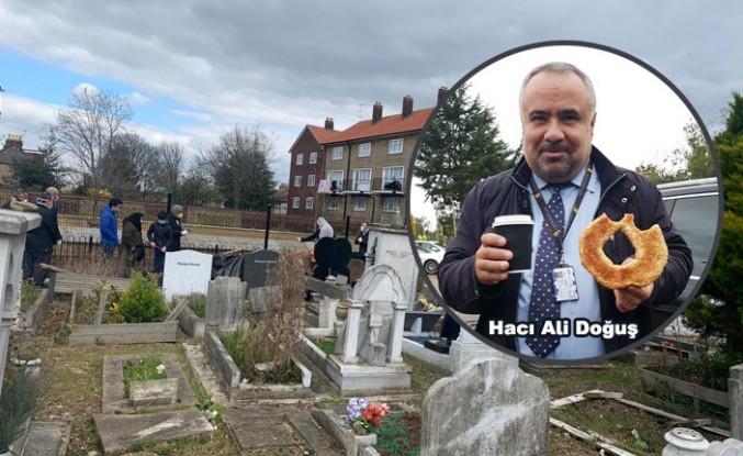 Hacı Ali Doğuş Londra'da Toprağa Verildi