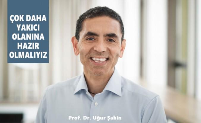 Prof. Dr. Uğur Şahin, Koronavirüs İçin Konuştu